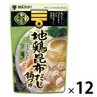 【ワゴンセール】ミツカン 〆まで美味しい 地鶏昆布だし鍋つゆ ストレート 750g 12個