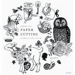 切り絵作家gardenのPAPER CUTTING 花と動物たちと可愛いもの切り絵/garden