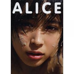 ALICE 広瀬アリス写真集/NDCHOW