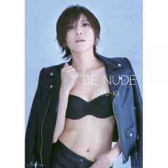 BE NUDE/YU‐KI