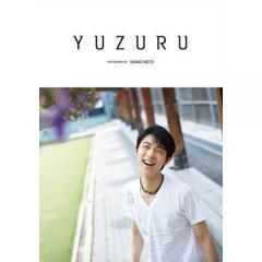 YUZURU 羽生結弦写真集/羽生結弦/能登直/能登直