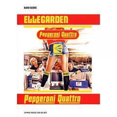 ELLEGARDEN「Pepperoni Quattro」