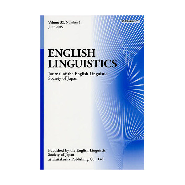 ENGLISH LINGUISTICS Journal of the English Linguistic Society of Japan Volu
