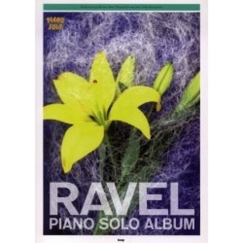 ラヴェルピアノ・ソロ・アルバム やさしく弾ける