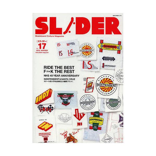 SLIDER Skateboard Culture Magazine Vol.17(2013.WINTER)