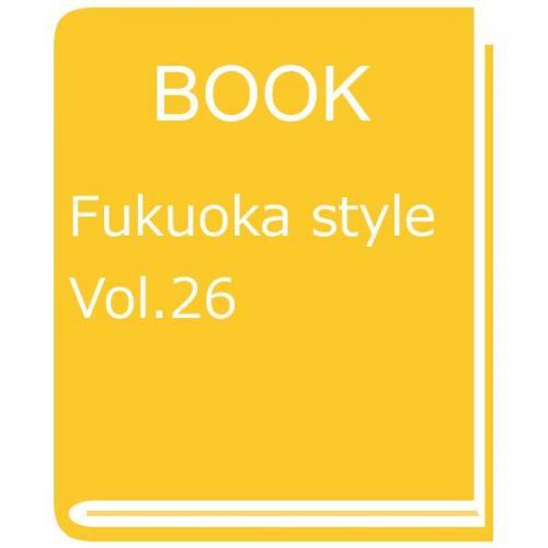 Fukuoka style Vol.26/旅行