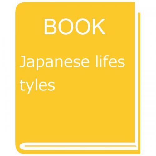 Japanese lifestyles