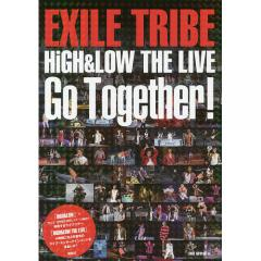 EXILE TRIBE HiGH & LOW THE LIVE Go Together!/EXILE研究会