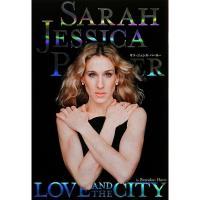 サラ・ジェシカ・パーカー LOVE AND THE CITY/ブランドン・ハースト/西川久美子
