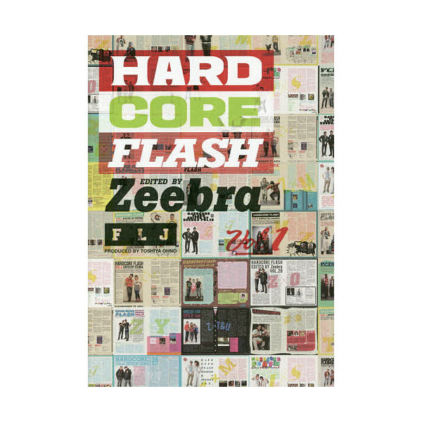 HARDCORE FLASH Vol.1/Zeebra/大野俊也