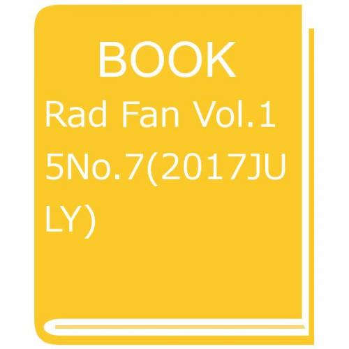 Rad Fan Vol.15No.7(2017JULY)