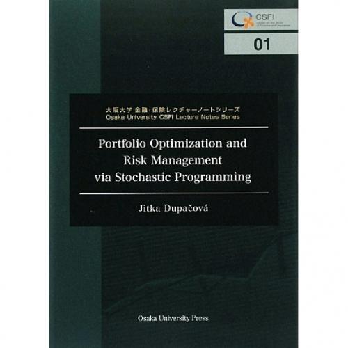 Portfolio Optimization and Risk Management via Stochastic Programming