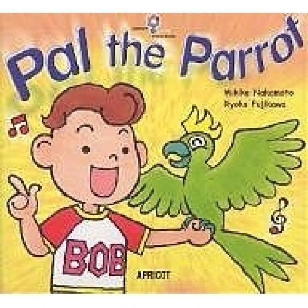 Pal the parrot/中本幹子/藤川涼子
