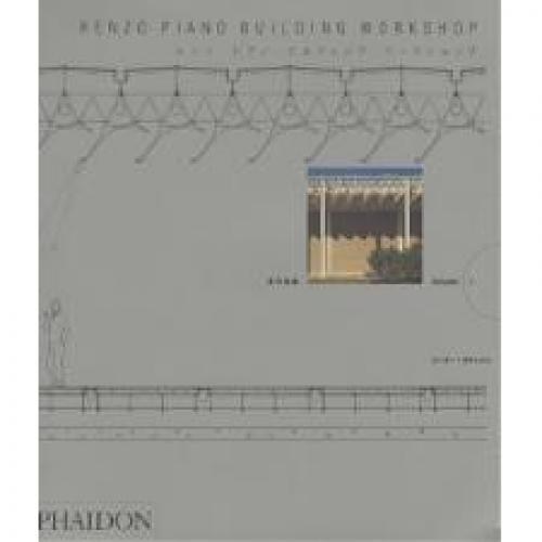 レンゾ・ピアノ・ビルディング・ワークショップ 全作品集 Volume1/ピーター・ブキャナン