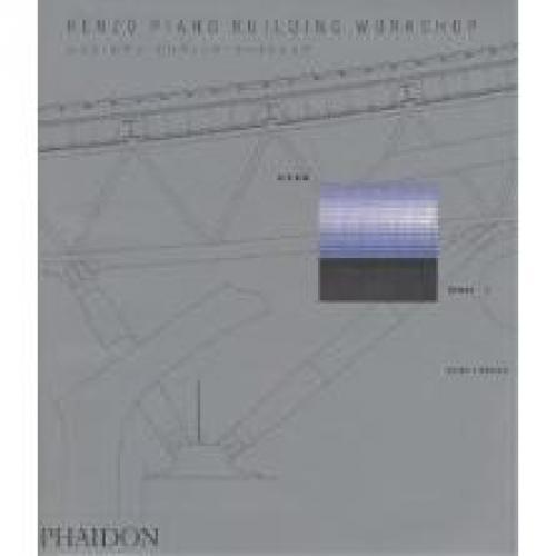 レンゾ・ピアノ・ビルディング・ワークショップ 全作品集 Volume3/ピーター・ブキャナン