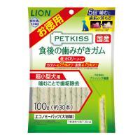 ライオン ペットキッス 食後の歯みがきガム 低カロリータイプ 超小型犬用 エコノミーパック 100g