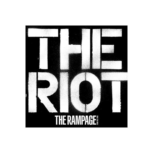 THE RAMPAGE from EXILE TRIBE / THE RIOT【CD】