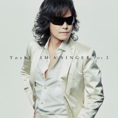 TOSHI トシ / IM A SINGER VOL.2 【初回限定盤】(+DVD)【CD】
