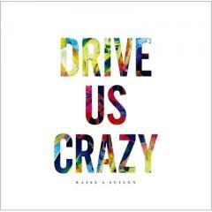 RAISE A SUILEN (BanG Dream!) / DRIVE US CRAZY【CD Maxi】