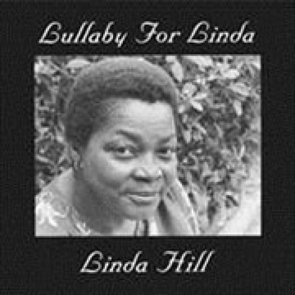 Linda Hill / Lullaby For Linda (180グラム重量盤レコード)【LP】