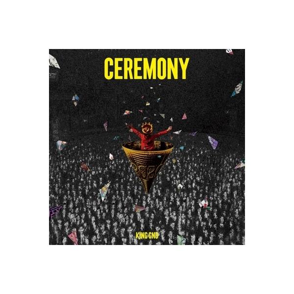 King Gnu / CEREMONY 【初回生産限定盤】(+Blu-ray)【CD】
