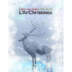 L'Arc~en~Ciel ラルクアンシエル / LIVE 2018 L'ArChristmas 【Blu-ray初回生産限定盤】【BLU-RAY DISC】