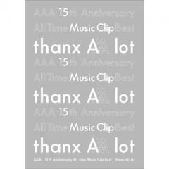【送料無料】 AAA / AAA 15th Anniversary All Time Music Clip Best -thanx AAA lot-【DVD】