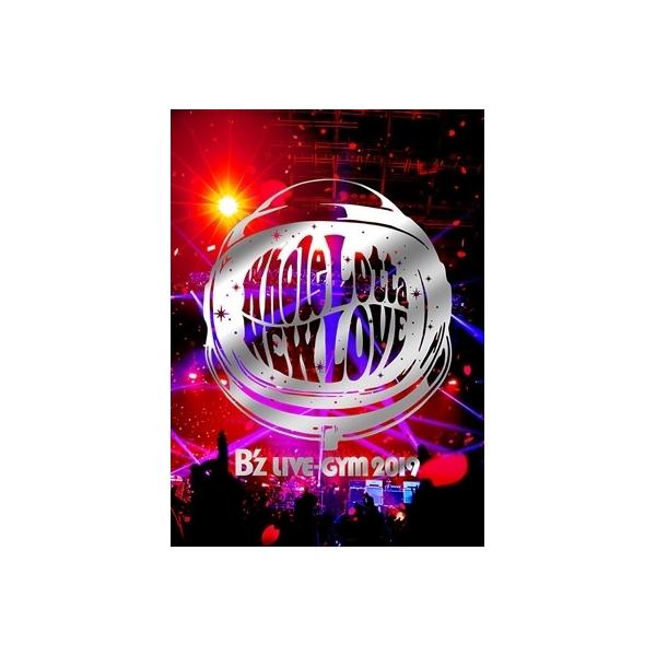 【送料無料】 B'z / B'z LIVE-GYM 2019 -Whole Lotta NEW LOVE- (Blu-ray)【BLU-RAY DISC】