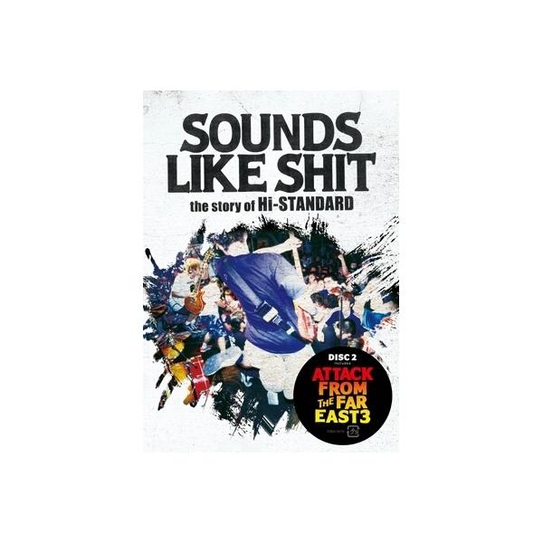 【送料無料】 Hi-standard ハイスタンダード / SOUNDS LIKE SHIT :  the story of Hi-STANDARD  /  ATTACK FROM THE FAR EAST 3【DVD】