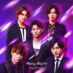 King & Prince / Mazy Night 【通常盤】【CD Maxi】