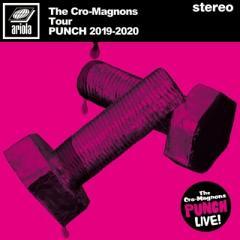 【送料無料】 Cro-Magnon's クロマニヨンズ / ザ・クロマニヨンズ ツアー PUNCH 2019-2020 【完全生産限定盤】(2枚組 / 180グラム重量盤レコード)【LP】