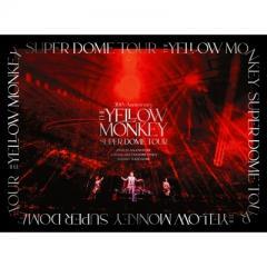 【送料無料】 THE YELLOW MONKEY イエローモンキー / 30th Anniversary THE YELLOW MONKEY SUPER DOME TOUR BOX【完全生産限定盤】【DVD】