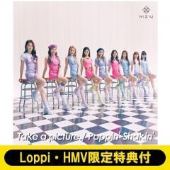 NiziU / 《Loppi・HMV限定特典付き》Take a picture/Poppin' Shakin'【初回生産限定盤A】(+DVD)【CD Maxi】