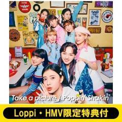 NiziU / 《Loppi・HMV限定特典付き》Take a picture/Poppin' Shakin' 【通常盤】【CD Maxi】