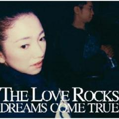 DREAMS COME TRUE / THE LOVE ROCKS【CD】