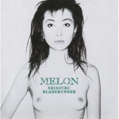 Melon / 新宿ブレード・ランナー【CD】