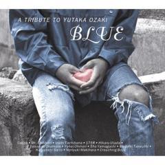 """オムニバス(コンピレーション) / """"BLUE"""" A TRIBUTE TO YUTAKA OZAKI【CD】"""