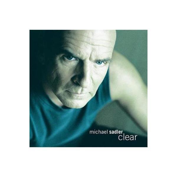 Michael Sadler / Clear【CD】