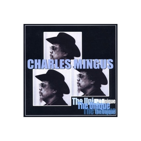 Charles Mingus チャールズミンガス / Unique:  The Last Session【CD】