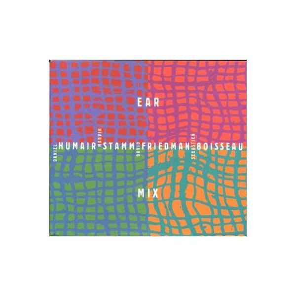 Daniel Humair / Marvin Stamm / David Friedman / Sebastien Boisseau / Ear Mix【CD】
