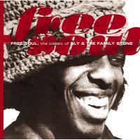 Sly&The Family Stone スライ&ザファミリーストーン / Free Soul. The Classic Of【CD】