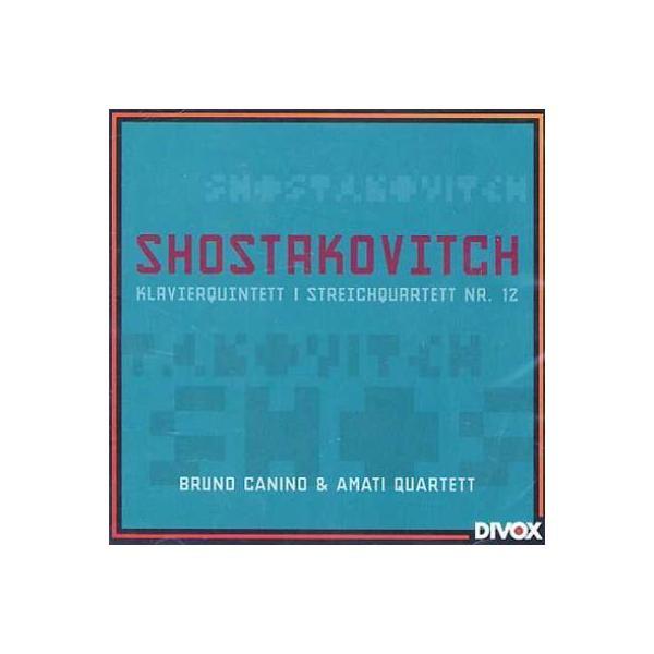 Shostakovich ショスタコービチ / ピアノ五重奏曲、弦楽四重奏曲第12番 カニーノ(ピアノ)アマティ四重奏団【CD】