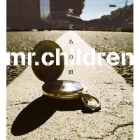 Mr.Children / 旅立ちの唄【CD Maxi】