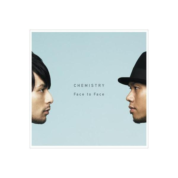 Chemistry ケミストリー / Face to Face【CD】