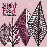 Ego-Wrappin' エゴラッピン / Night Food【CD】