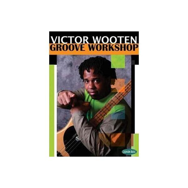 Victor Wooten ビクターウッテン / Groove Workshop【DVD】