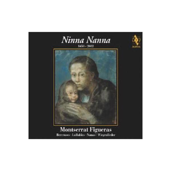 オムニバス(声楽) / サヴァール & フィゲーラス / ニンナ・ナンナ~7世紀に及ぶ、美しきララバイの歴史【CD】