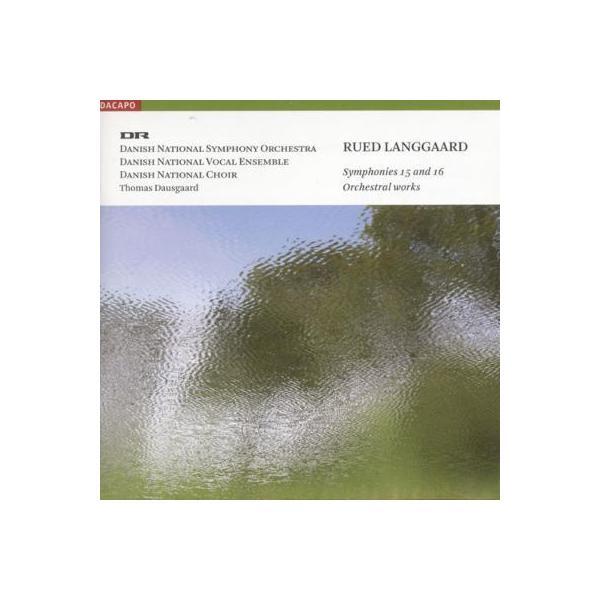 Langgaard ランゴー / 交響曲第15番、第16番 ダウスゴー&デンマーク国立響【SACD】