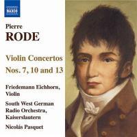 ロード(1774-1830) / ヴァイオリン協奏曲第7番、第10番、第13番 F.アイヒホルン、パスケ&南西ドイツ放送カイザースラウテルン管【CD】