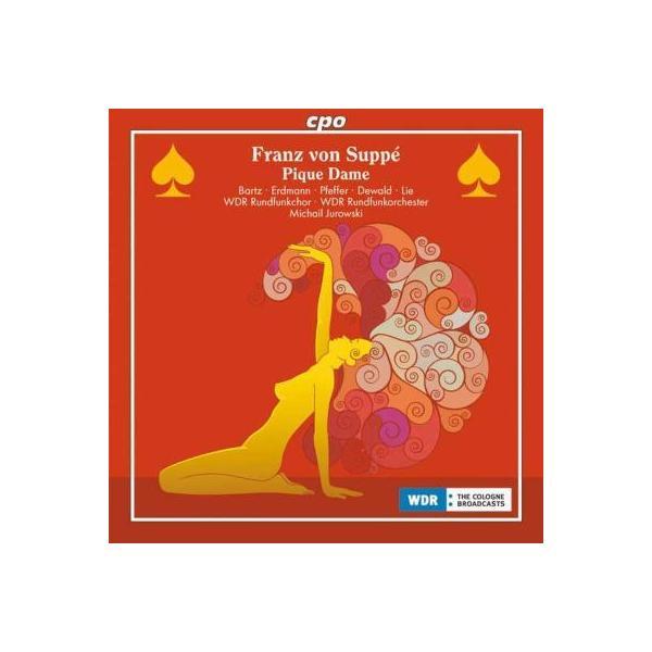 Suppe スッペ / 喜歌劇『スペードの女王』全曲 M.ユロフスキ&ケルン放送管弦楽団、バルツ、エルトマン、他(2006 ステレオ)【CD】